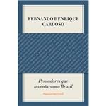 Livro - Pensadores que Inventaram o Brasil