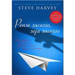 Livro - Pense Sucesso, Seja Sucesso: Descobrindo Seu Dom e o Caminho para a Riqueza da Vida