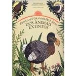 Livro - Pequenas e Grandes Histórias dos Animais Extintos