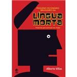Livro - Pequeno Dicionário Brasileiro da Língua Morta