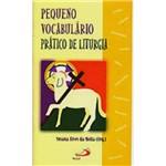 Livro : Pequeno Vocabulário Prático de Liturgia