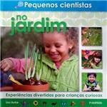Livro - Pequenos Cientistas no Jardim