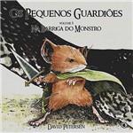 Livro - Pequenos Guardiões: na Barriga do Monstro , os - Volume 1