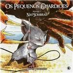 Livro - Pequenos Guardiões, os - Nas Sombras