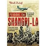Livro - Perdidos em Shangri-la: a Mais Incrível Missão de Resgate da Segunda Guerra Mundial