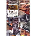 Livro - Perfis: o Mundo dos Outros - 22 Personagens e 1 Ensaio
