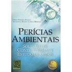 Livro - Perícias Ambientais: Solução de Controvérsias e Estudo de Casos