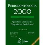 Livro - Periodontologia 2000: Questões Críticas Diagnóstico Periodontal