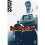 Livro - Perseguindo Amy - em Quem se Pode Confiar?
