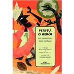 Livro - Perseu, o Herói: um Misterioso Mito Maluco