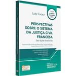 Livro - Perspectivas Sobre o Sistema da Justiça Civil Francesa