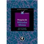 Livro - Pesquisa de Métodos Mistos - Série Métodos de Pesquisa