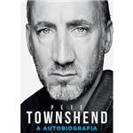 Livro - Pete Townshend: a Autobiografia