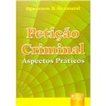 Livro - Petiçao Criminal - Aspectos Praticos