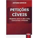 Livro - Petições Cíveis: Modelos para o Dia a Dia, Concursos e Provas