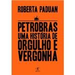 Livro - Petrobras: uma História de Orgulho e Vergonha