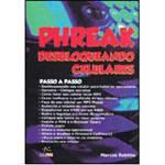 Livro - Phreak: Desbloqueando Celulares