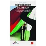 Livro - Pichadores de Jabalia, a - a Vida de um Campo de Refugiados Palestino