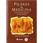 Livro - Pilares da Medicina - a Cconstrução da Medicina por Seus Pioneiros
