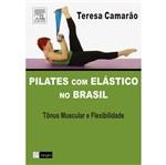 Livro - Pilates com Elástico no Brasil