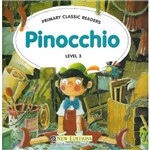 Livro - Pinocchio - Primary Classic Readers - Level 3 - With Audio Cd