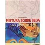 Livro - Pintura Sobre Seda para Principiantes