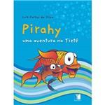 Livro - Pirahy - uma Aventura no Tietê