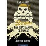 Livro - Piratas das Ilhas Sangue de Dragão - Idolos e Marfim