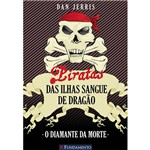 Livro - Piratas das Ilhas Sangue de Dragão - o Diamante da Morte
