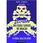 Livro - Piratas das Ilhas Sangue de Dragão: o Porta-Joias de Ouro