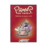 Livro - Piratas do Tiête 2: Histórias de Pavio Curto