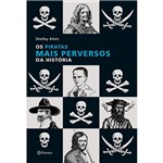 Livro - Piratas Mais Perversos da História, os