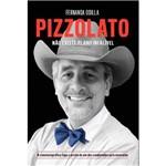 Livro - Pizzolato: não Existe Plano Infalível
