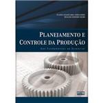 Livro - Planejamento e Controle da Produção: dos Fundamentos ao Essencial
