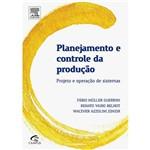 Livro - Planejamento e Controle da Produção: Projeto e Operação de Sistemas