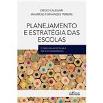 Livro - Planejamento e Estratégia das Escolas: o que Leva as Escolas a Ter Alto Desempenho