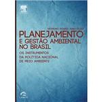 Livro - Planejamento e Gestão Ambiental no Brasil: os Instrumentos da Política Nacional de Meio Ambiente