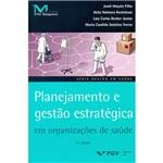 Livro - Planejamento e Gestão Estratégica em Organizações de Saúde
