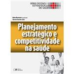 Livro - Planejamento Estratégico e Competitividade em Saúde