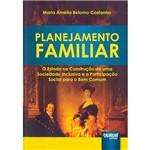 Livro - Planejamento Familiar: o Estado na Construção de uma Sociedade Inclusiva e a Participação Social para o Bem Comum