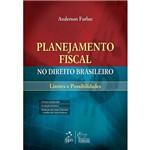 Livro - Planejamento Fiscal no Direito Brasileiro - Limites e Possibilidades