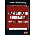 Livro - Planejamento Tributário: Fusão, Cisão e Incororação
