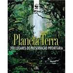 Livro - Planeta Terra: 200 Lugares de Preservação Prioritária