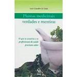 Livro - Plantas Medicinais - Verdades e Mentiras
