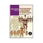 Livro - Pluriculturalidade e Aprendizagem da Matemática