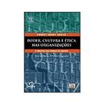 Livro - Poder, Cultura e Ética Nas Organizações - 2ª Edição