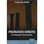 Livro - Poemando Direito: em Linguagem Latina Forense