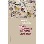 Livro - Poemas Concebidos Sem Pecado e Face Imóvel
