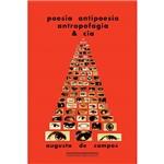 Livro - Poesia, Antipoesia, Antropofagia & Cia