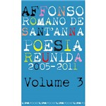 Livro - Poesia Reunida 2005/2011 - Vol. 3 (Edição de Bolso)
